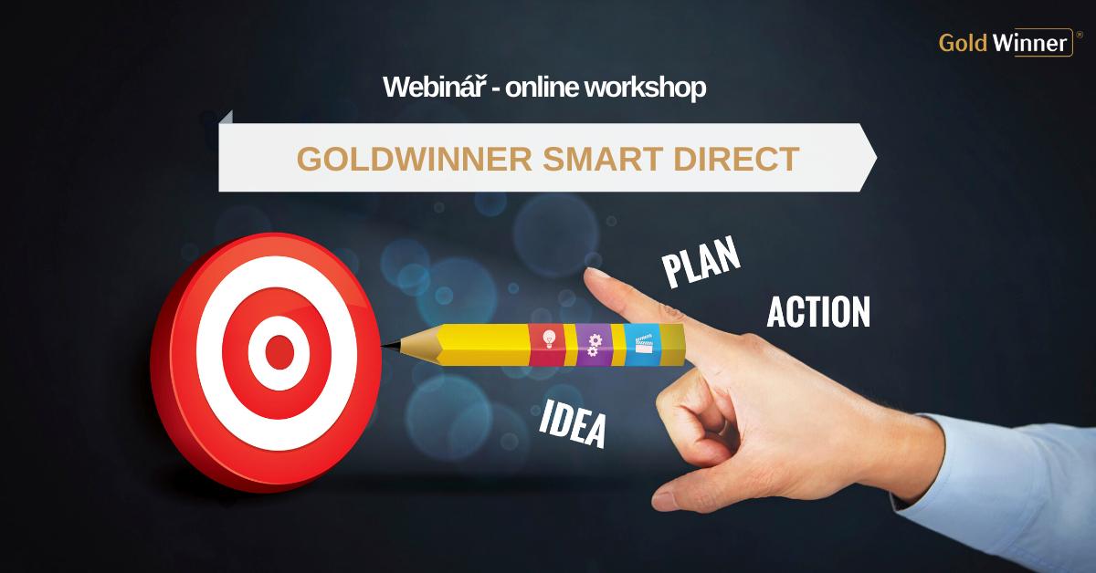 Webinář - online workshop GOLDWINNER SMART DIRECT - PLÁNOVÁNÍ VPODNIKÁNÍ METODOU CHYTRÝCH CÍLŮ!