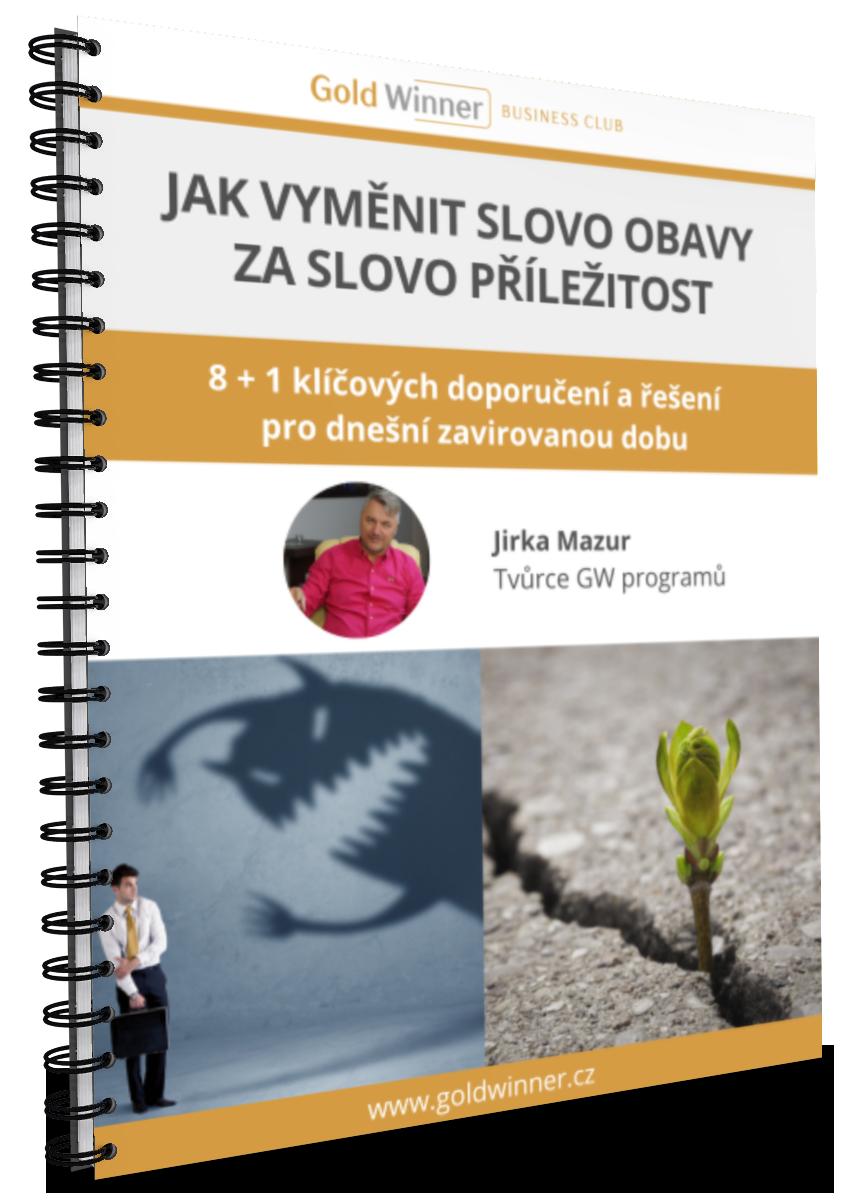 PDF Jirky Mazura: Jak vyměnit slovo obavy zaslovo příležitost. 8 + 1 klíčových doporučení ařešení pro dnešní zavirovanou dobu